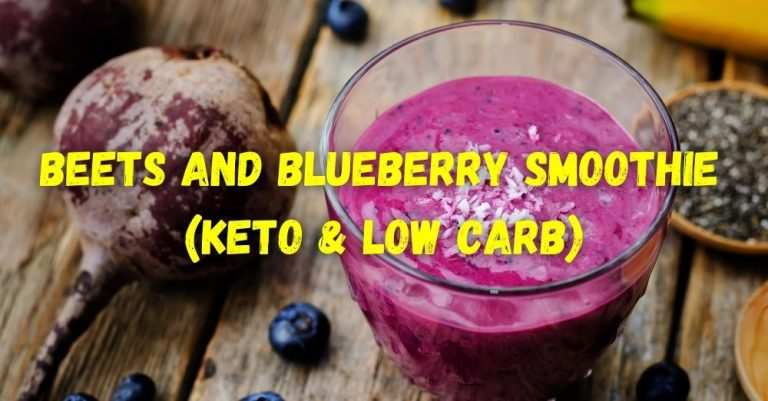 Beets and Blueberry Smoothie (Keto & Low Carb)