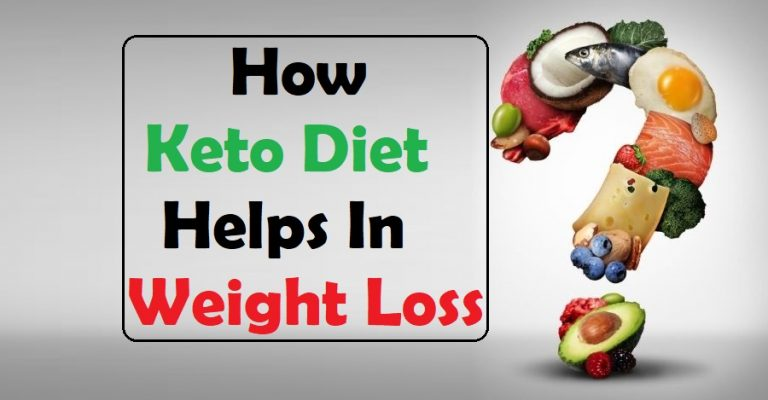 How Keto Diet Helps In Weight Loss