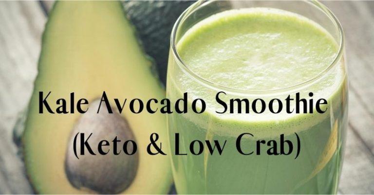 Keto Friendly Kale Avocado Smoothie