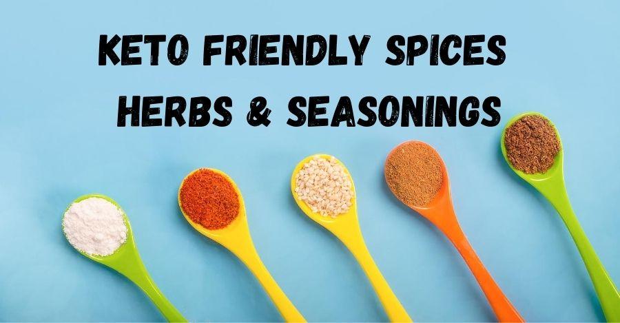 Keto Friendly Spices, Herbs & Seasonings List