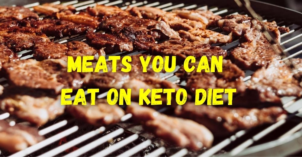 Meats You Can Eat On Keto Diet